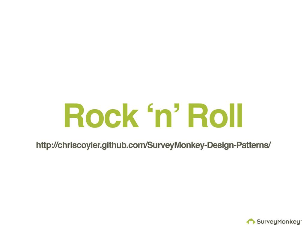 Rock 'n' Roll http://chriscoyier.github.com/Sur...
