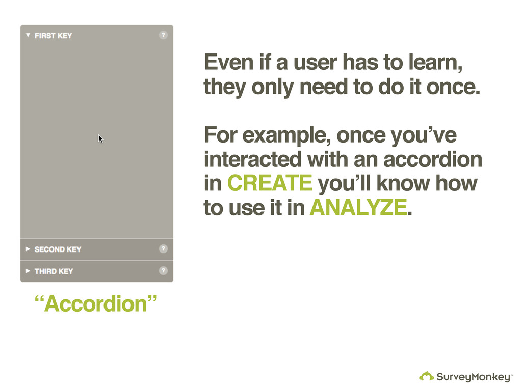 Even if a user has to learn, they only need to ...
