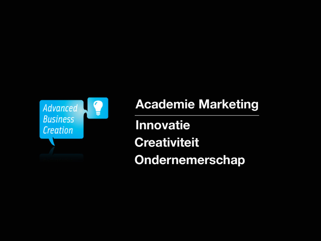 Academie Marketing Innovatie Creativiteit Onder...