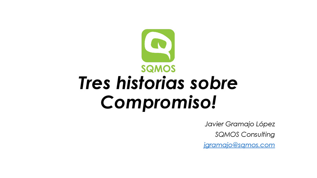 Tres historias sobre Compromiso! Javier Gramajo...