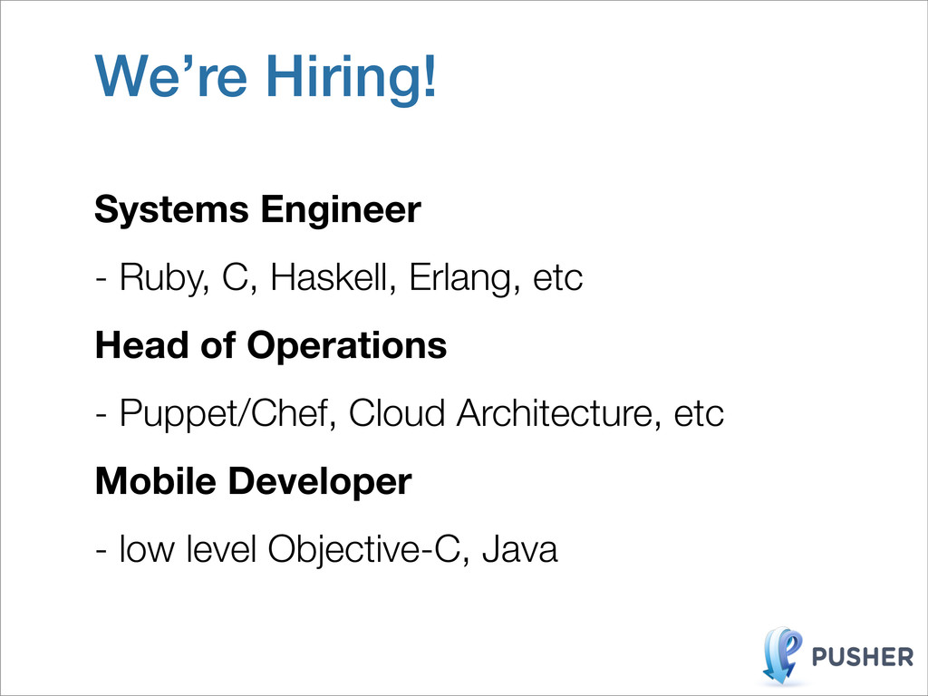 We're Hiring! Systems Engineer - Ruby, C, Haske...