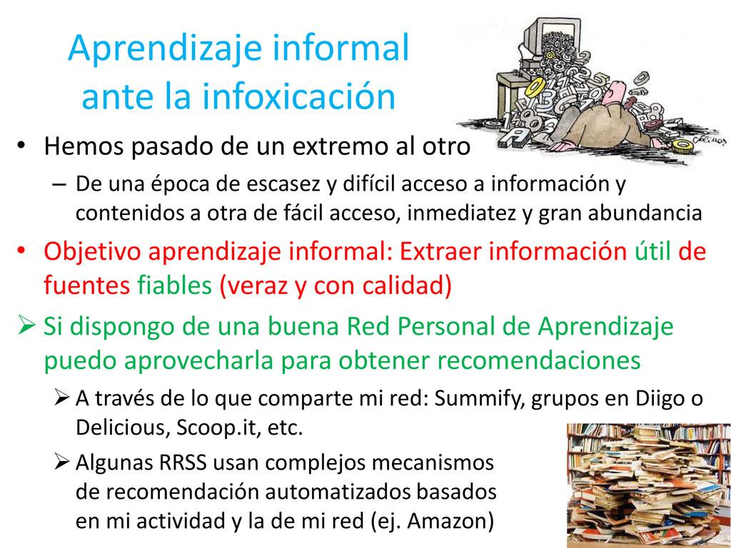 Aprendizaje informal ante la infoxicación • Hem...