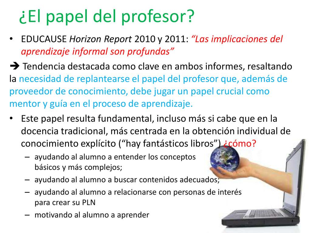 ¿El papel del profesor? • EDUCAUSE Horizon Repo...