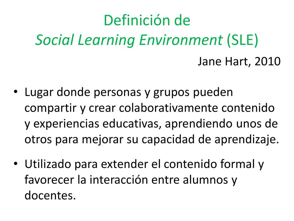 Definición de Social Learning Environment (SLE)...
