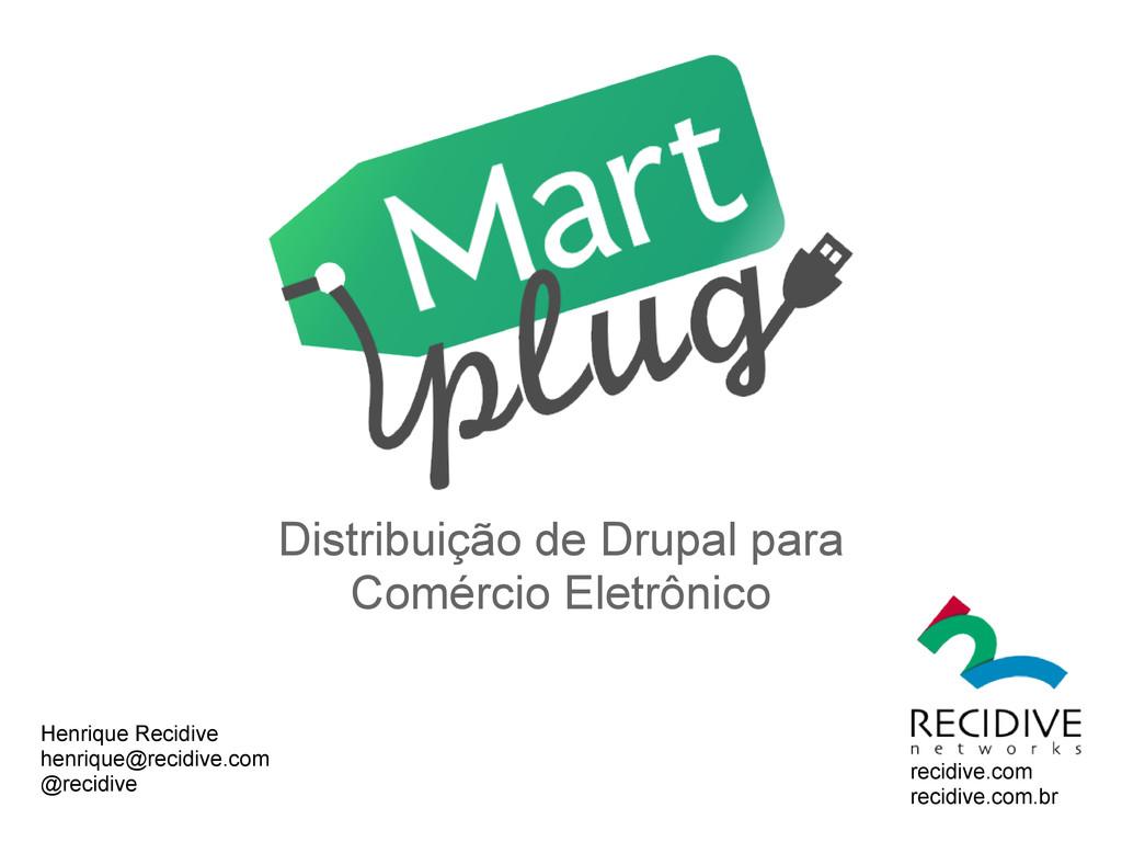 Distribuição de Drupal para Comércio Eletrônico...