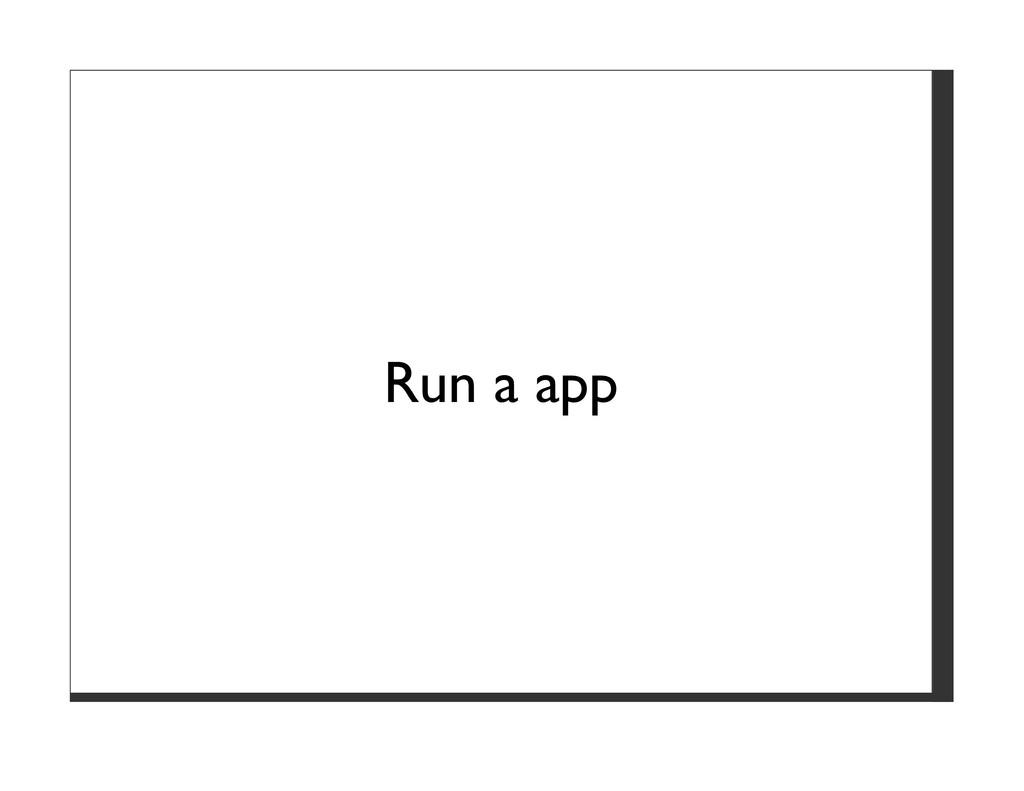 Run a app