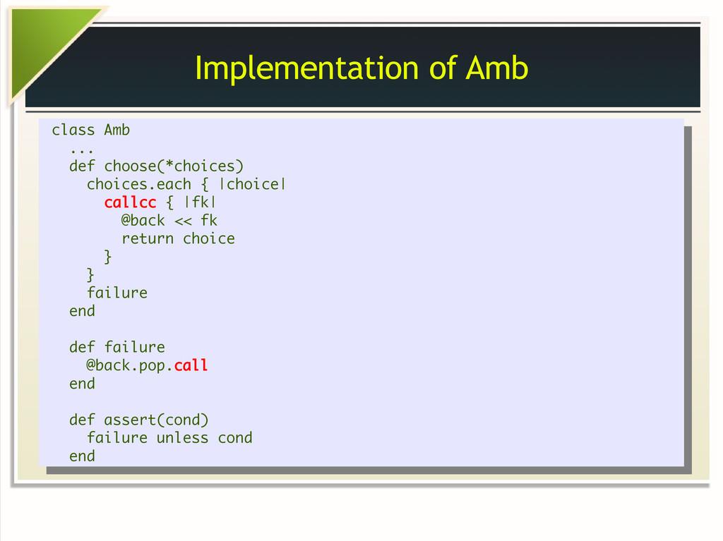 Implementation of Amb class Amb ... def choose(...