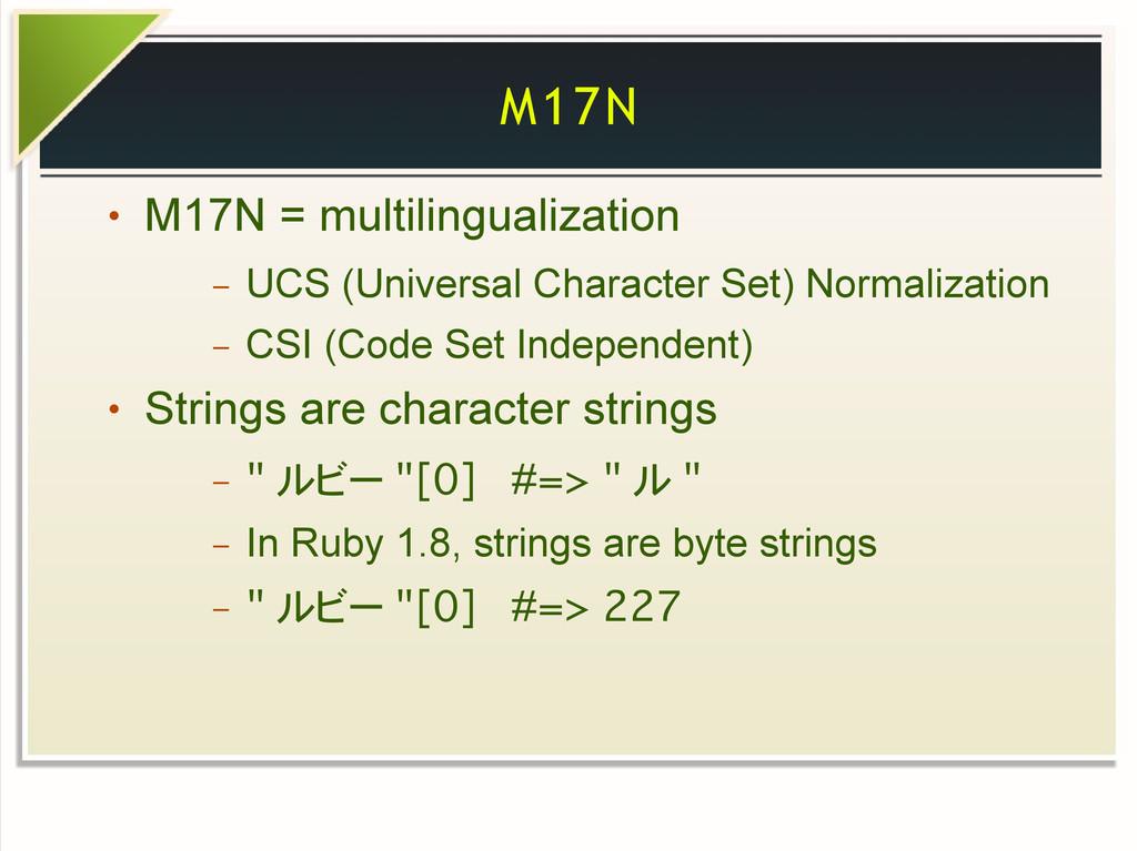 M17N ● M17N = multilingualization – UCS (Univer...