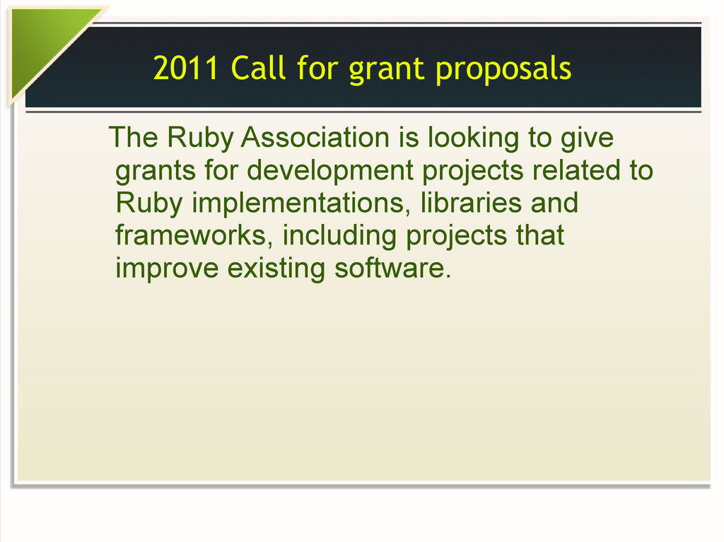 2011 Call for grant proposals The Ruby Associat...
