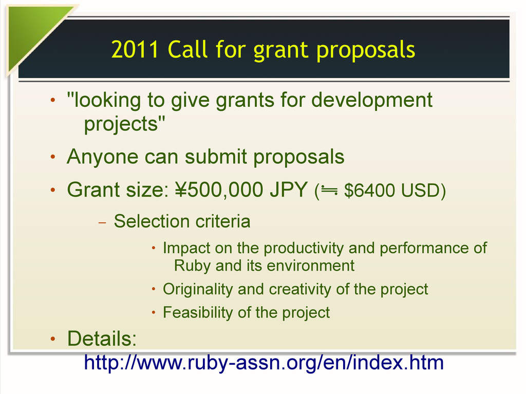 "2011 Call for grant proposals ● ""looking to giv..."