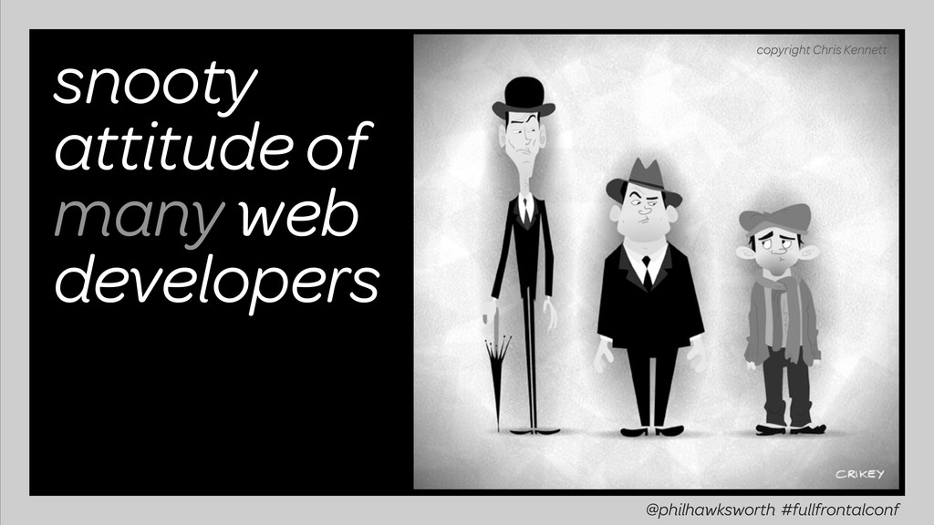 snooty attitude of many web developers copyrigh...