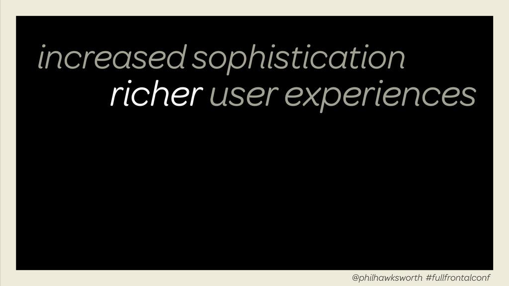 richer user experiences @philhawksworth #fullfr...