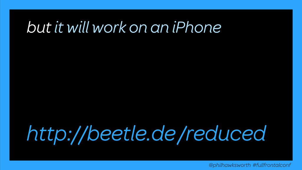 /reduced but it will work on an iPhone @philhaw...