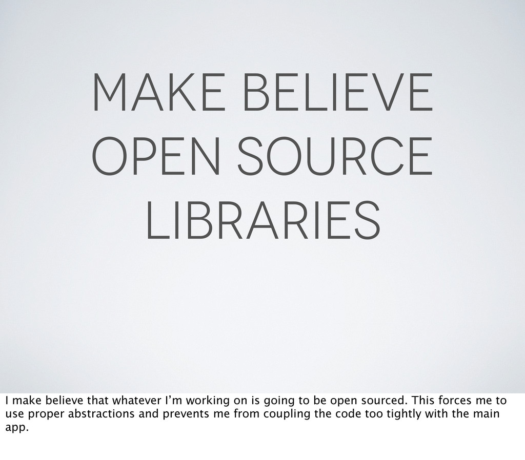 Make Believe Open Source Libraries I make belie...
