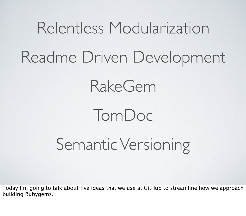 RakeGem Readme Driven Development TomDoc Semant...