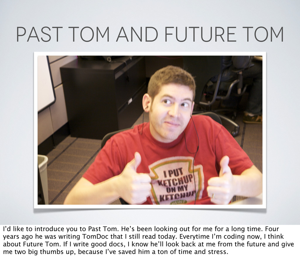 PAST TOM AND FUTURE TOM I'd like to introduce y...