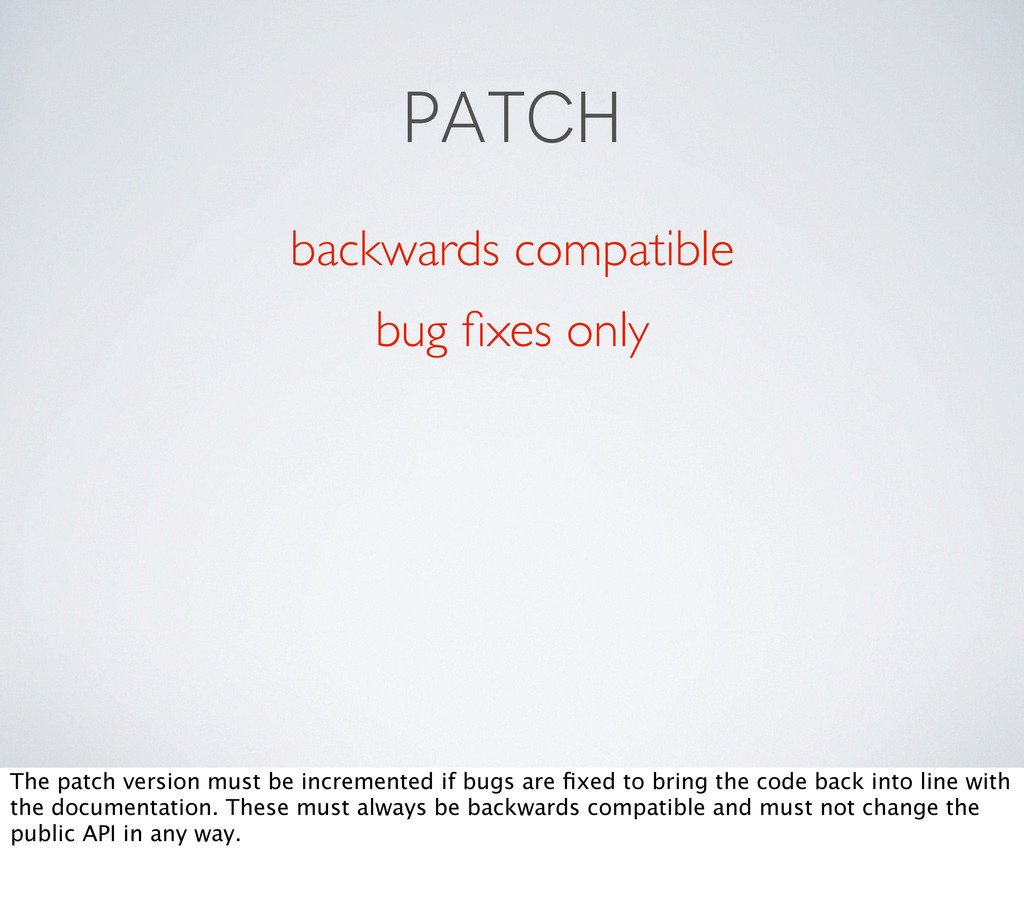 PATCH backwards compatible bug fixes only The pa...