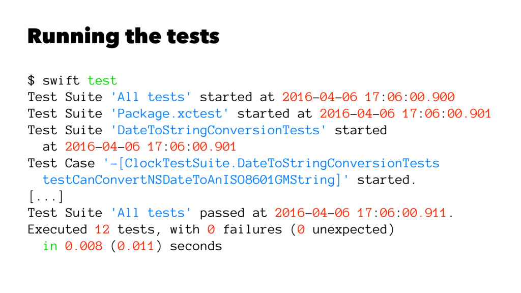 Running the tests $ swift test Test Suite 'All ...