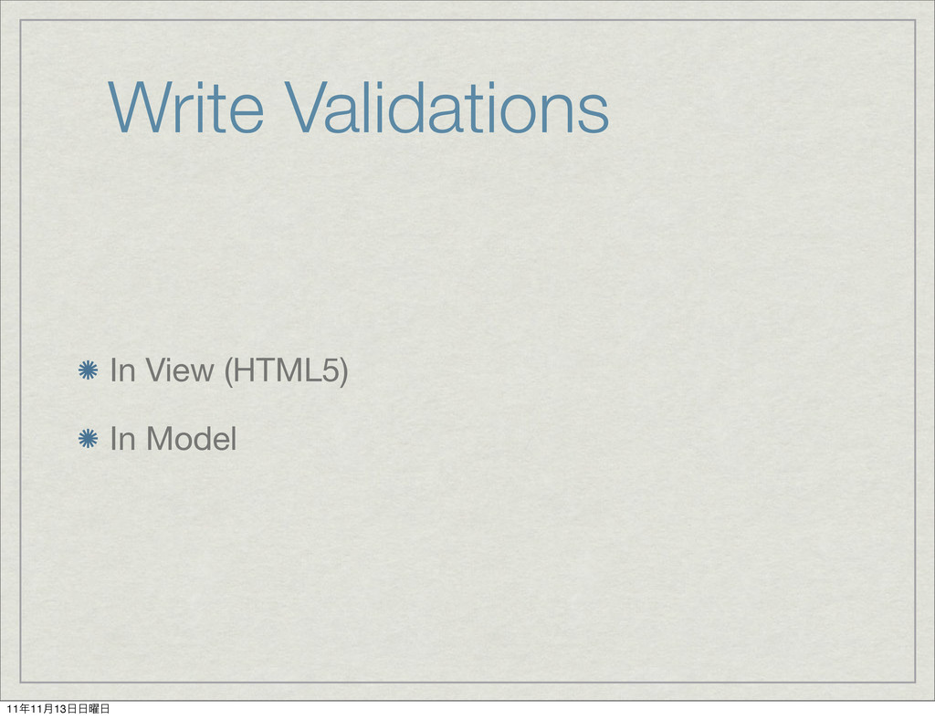 Write Validations In View (HTML5) In Model 111...