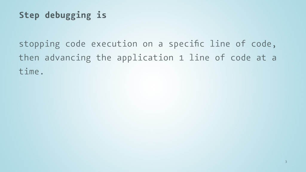 Step debugging is stopping code execution on a ...