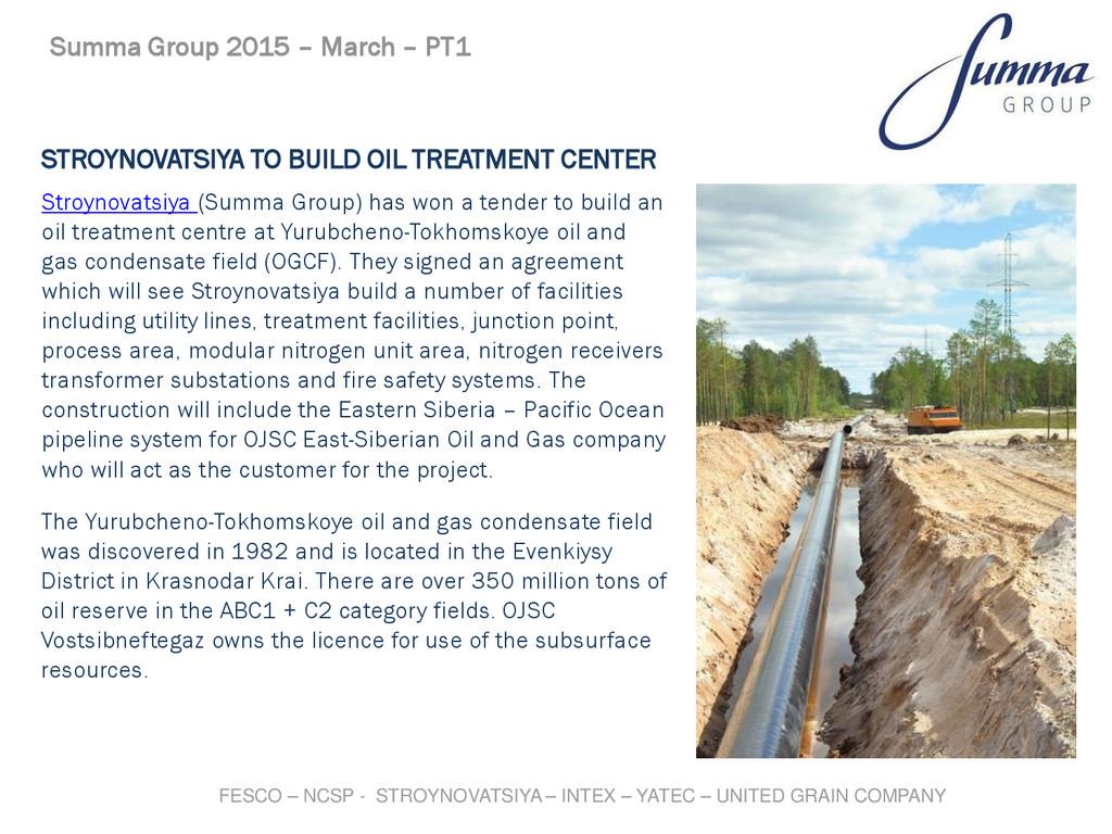 STROYNOVATSIYA TO BUILD OIL TREATMENT CENTER St...
