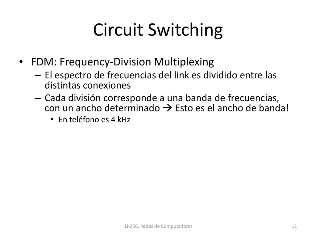 Circuit Switching • FDM: Frequency-Division Mul...