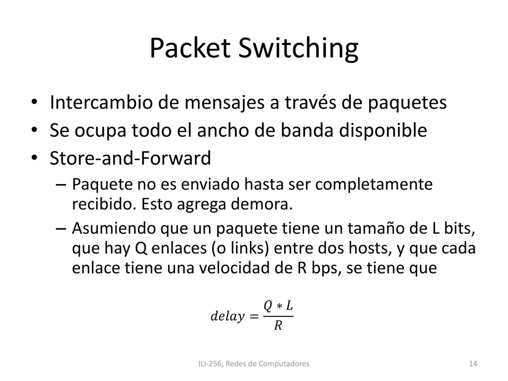 Packet Switching • Intercambio de mensajes a tr...