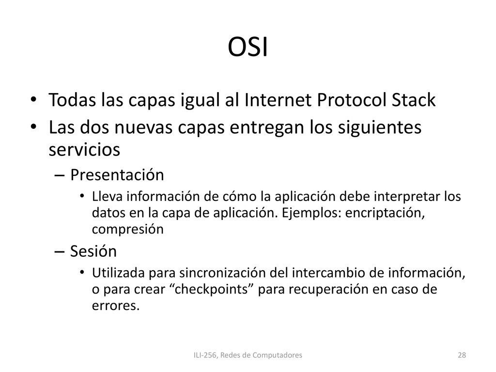 OSI • Todas las capas igual al Internet Protoco...