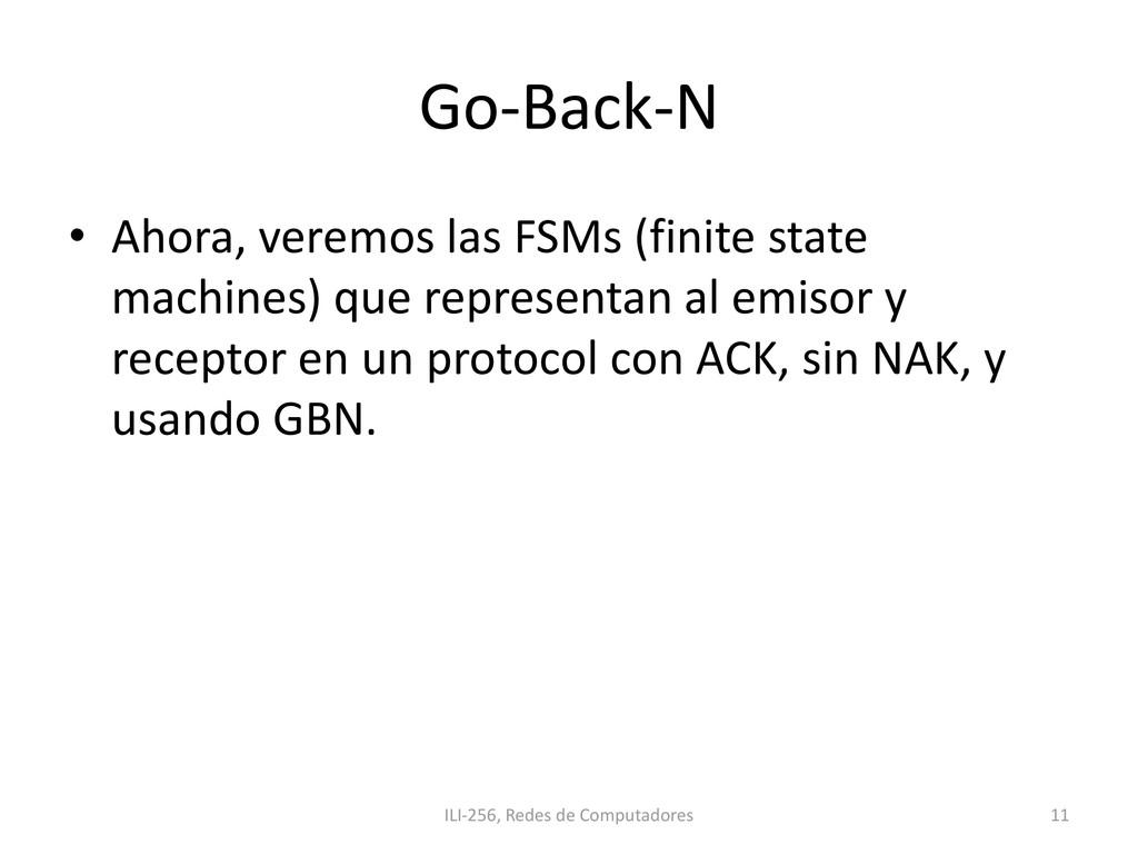 Go-Back-N • Ahora, veremos las FSMs (finite sta...
