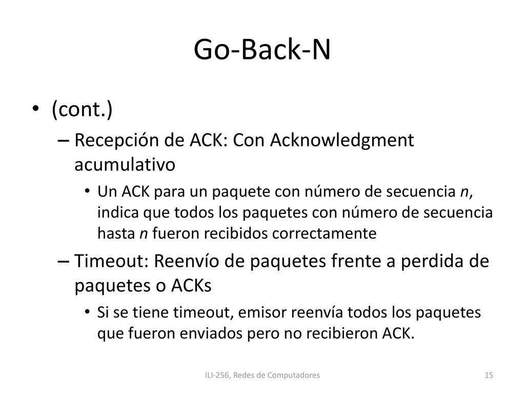 Go-Back-N • (cont.) – Recepción de ACK: Con Ack...