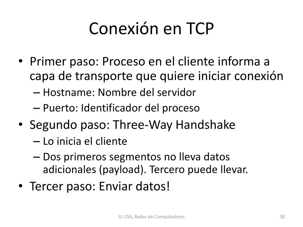 Conexión en TCP • Primer paso: Proceso en el cl...