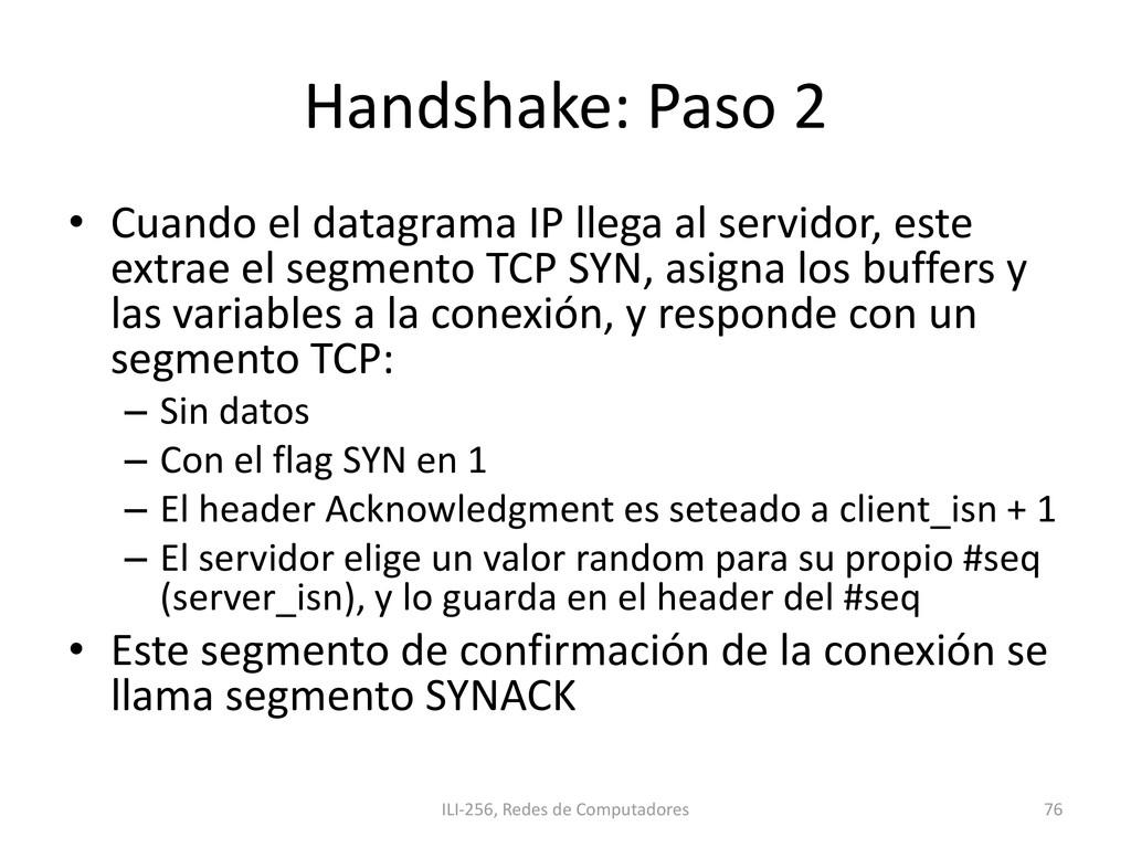 Handshake: Paso 2 • Cuando el datagrama IP lleg...