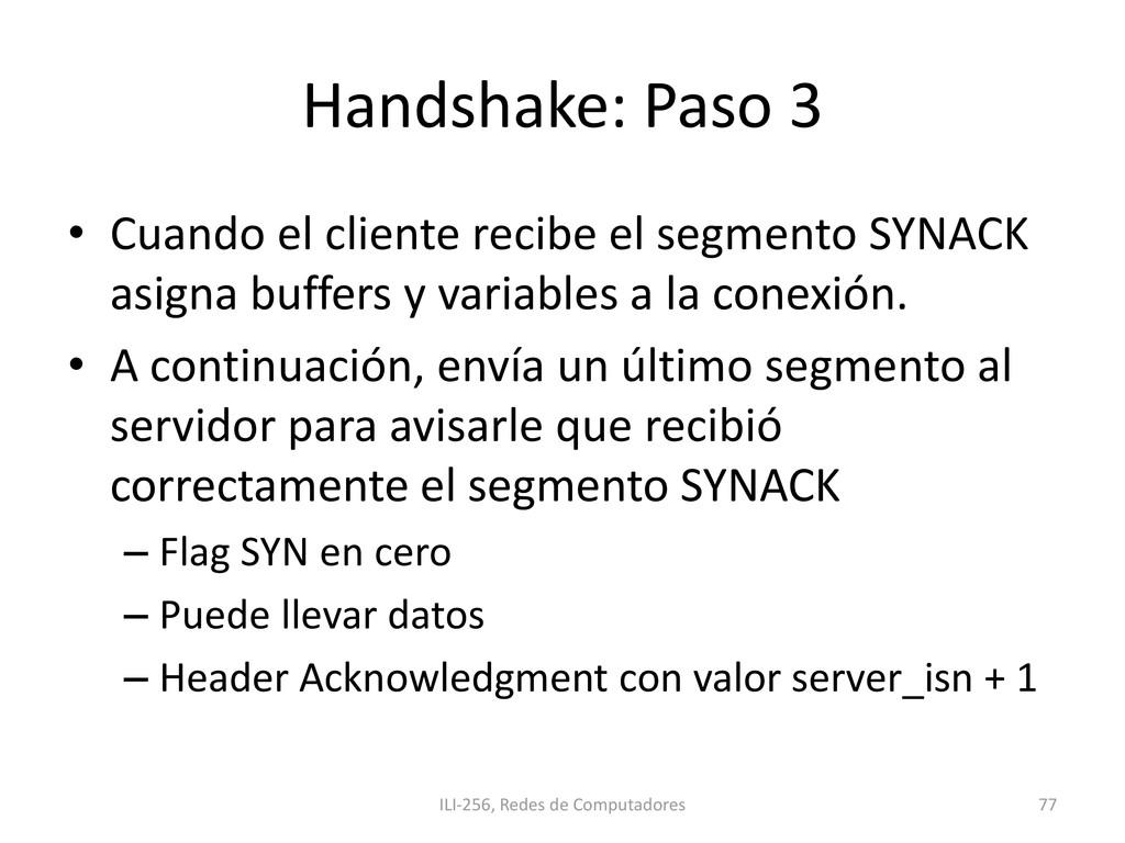 Handshake: Paso 3 • Cuando el cliente recibe el...