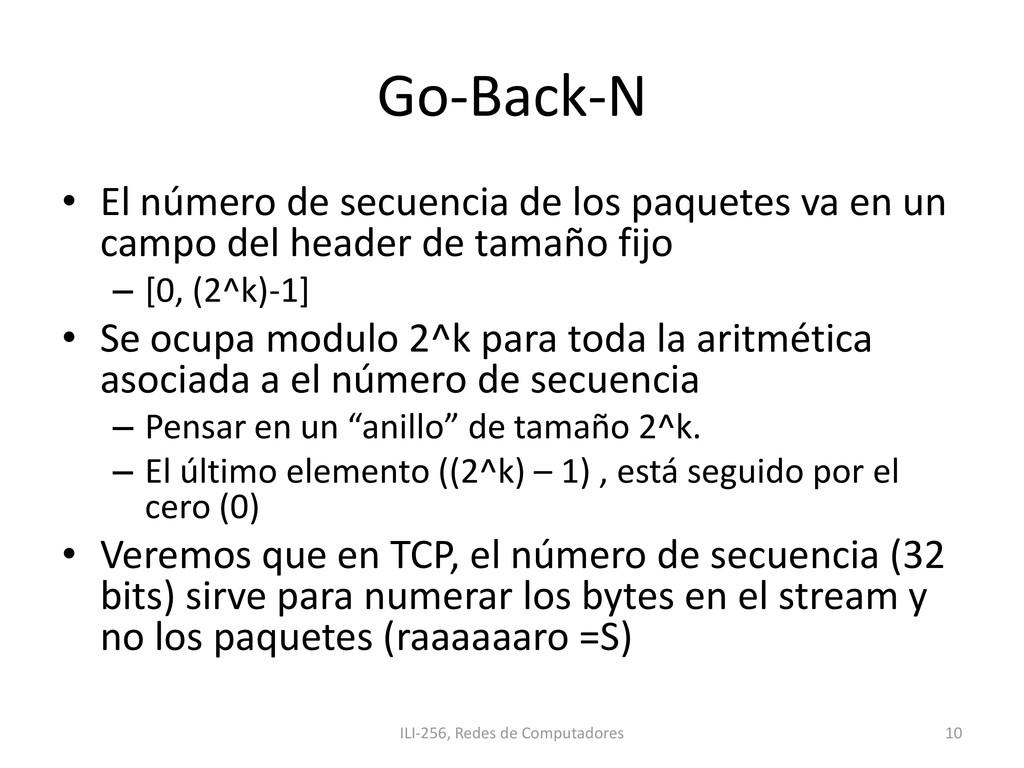 Go-Back-N • El número de secuencia de los paque...