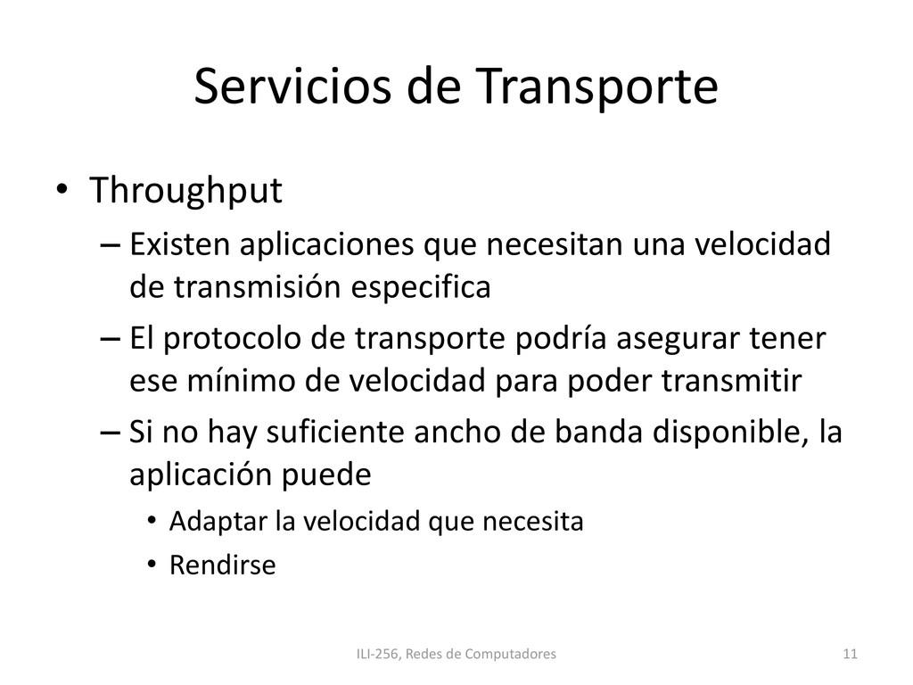 Servicios de Transporte • Throughput – Existen ...