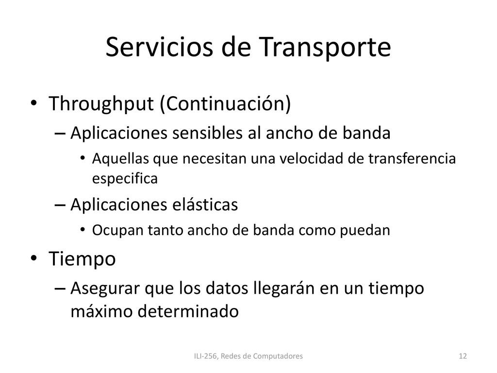 Servicios de Transporte • Throughput (Continuac...