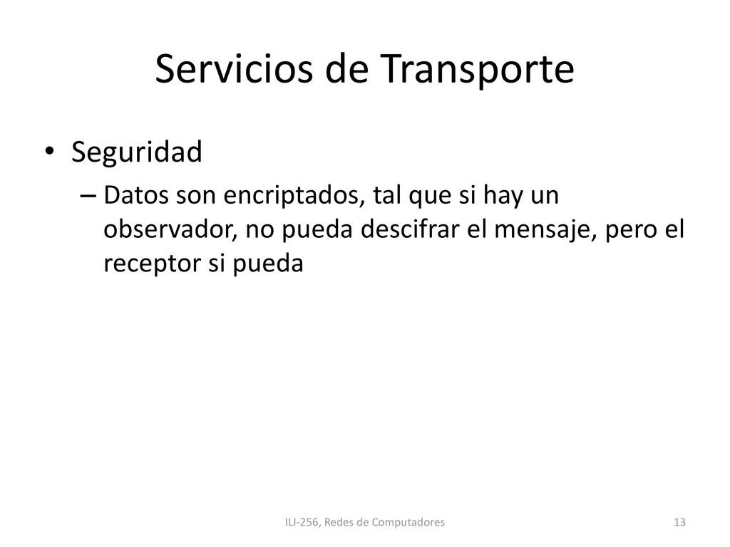 Servicios de Transporte • Seguridad – Datos son...