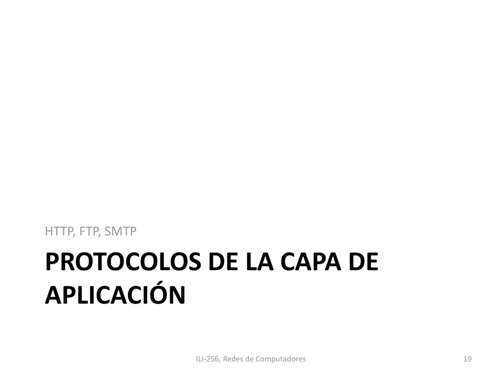 PROTOCOLOS DE LA CAPA DE APLICACIÓN HTTP, FTP, ...