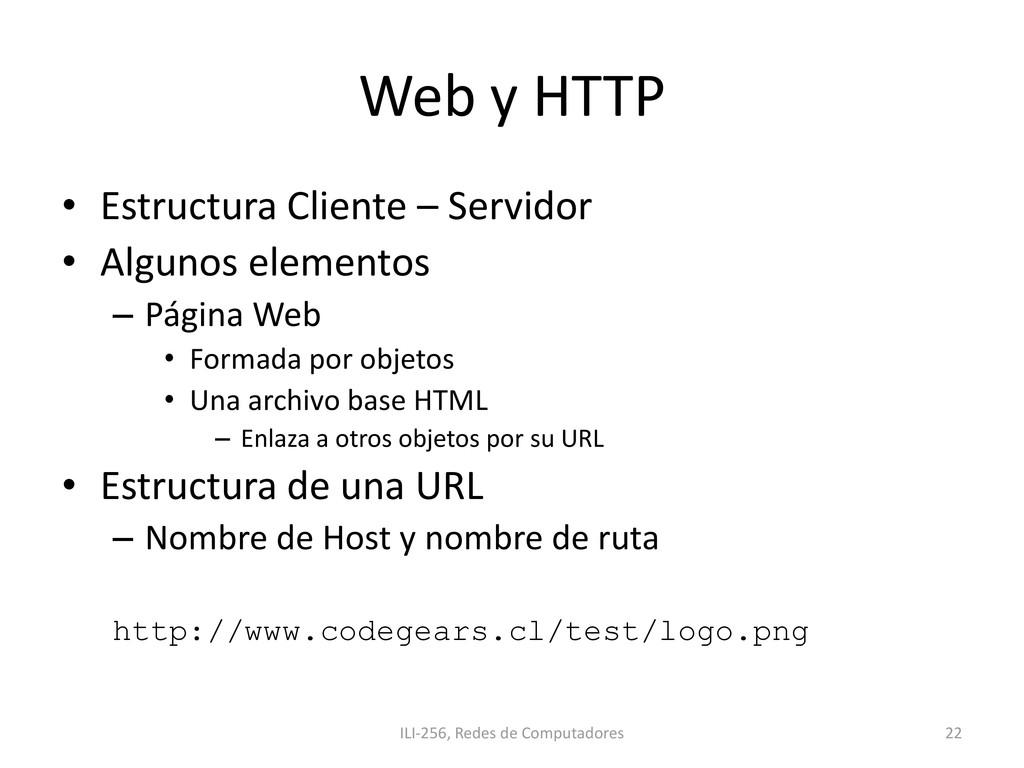 Web y HTTP • Estructura Cliente – Servidor • Al...