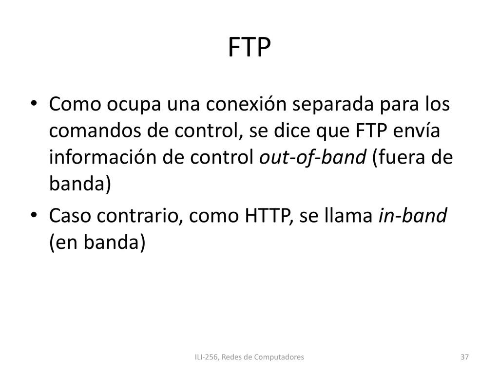 FTP • Como ocupa una conexión separada para los...