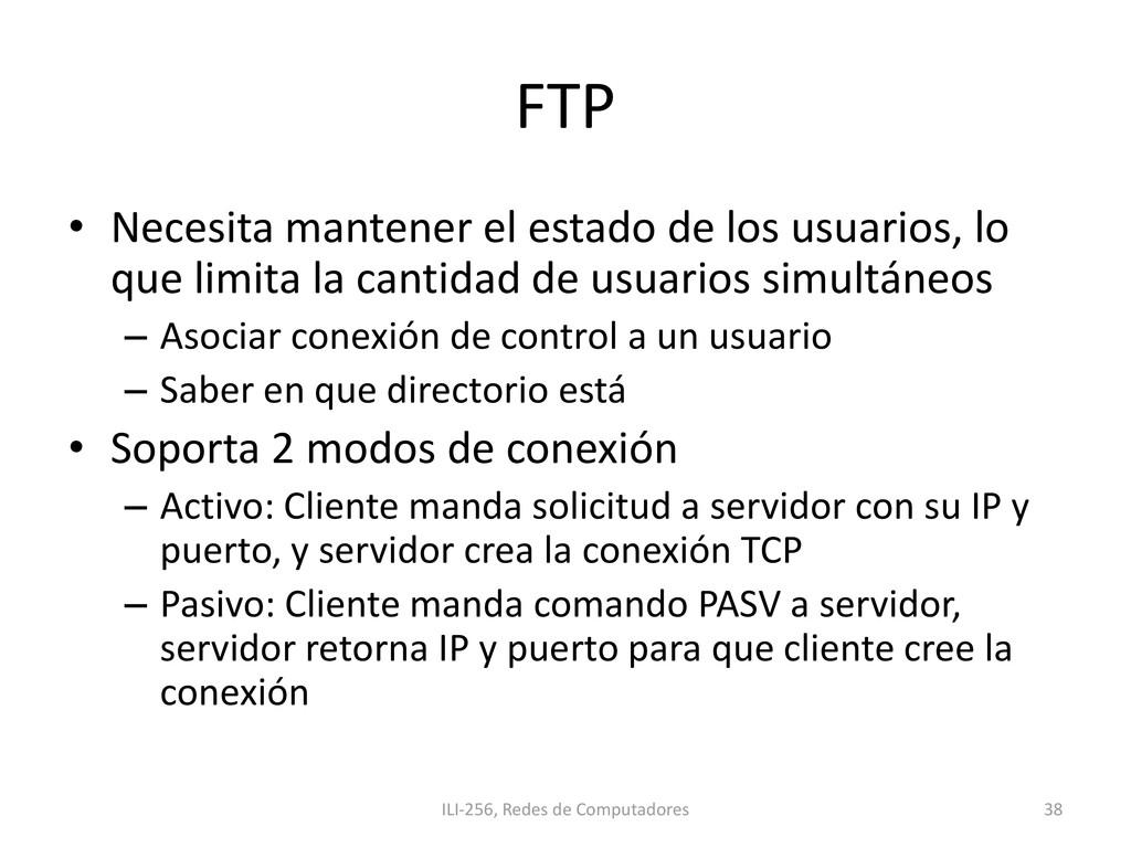 FTP • Necesita mantener el estado de los usuari...