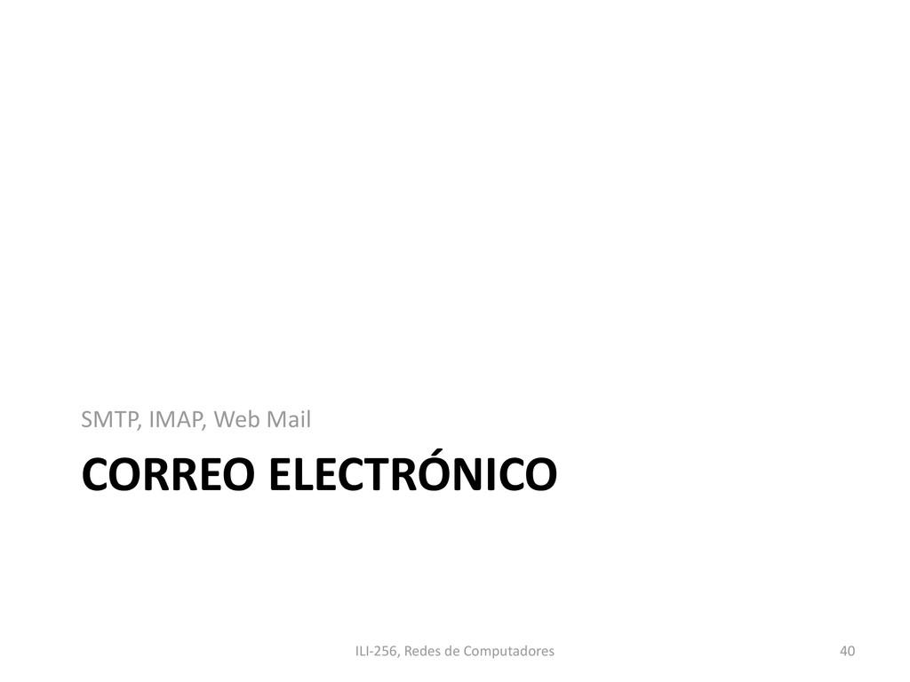 CORREO ELECTRÓNICO SMTP, IMAP, Web Mail ILI-256...