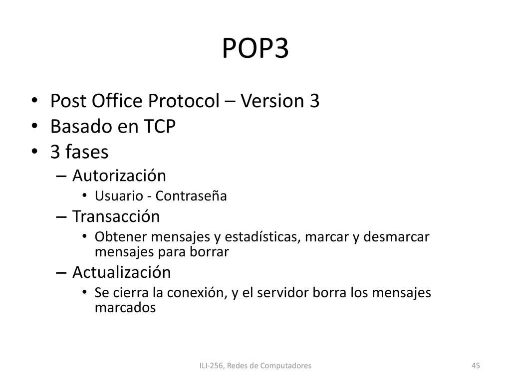 POP3 • Post Office Protocol – Version 3 • Basad...