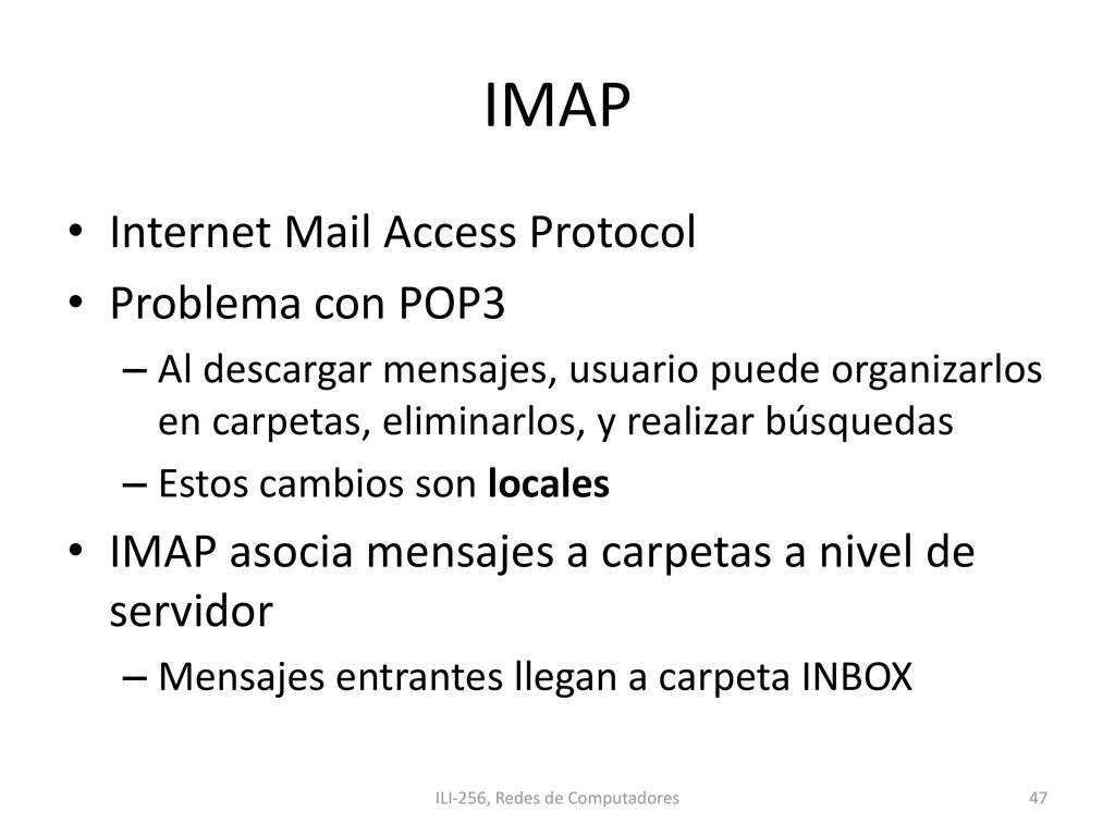IMAP • Internet Mail Access Protocol • Problema...