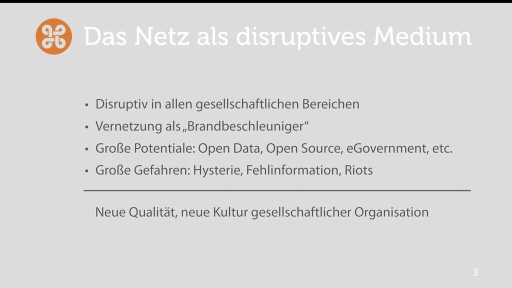 Das Netz als disruptives Medium • Disruptiv in ...