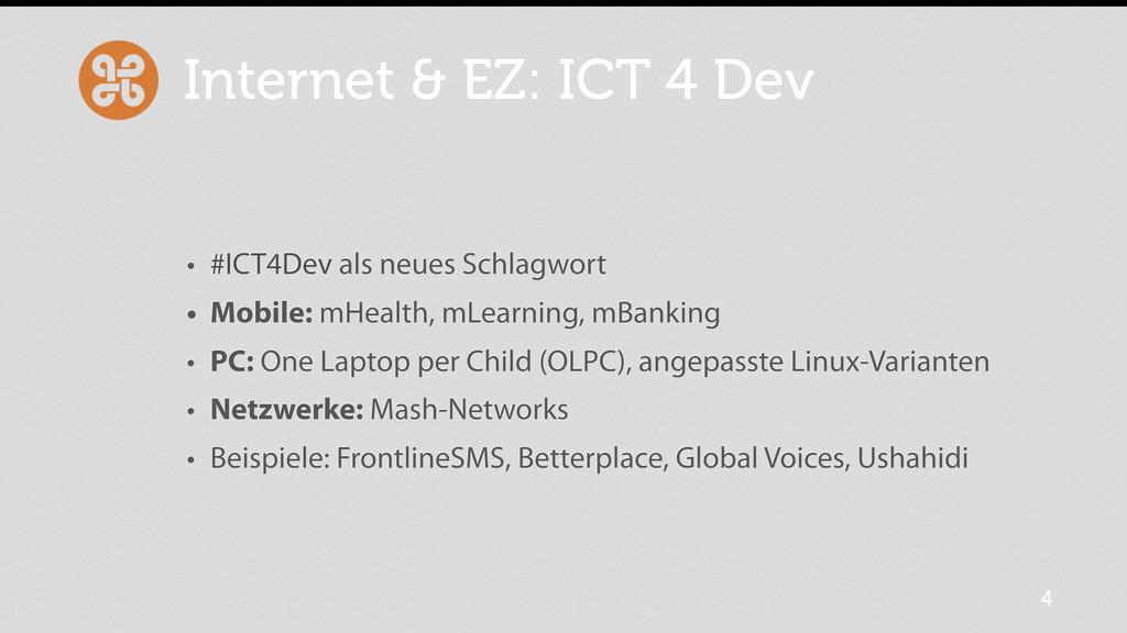 Internet & EZ: ICT 4 Dev • #ICT4Dev als neues S...