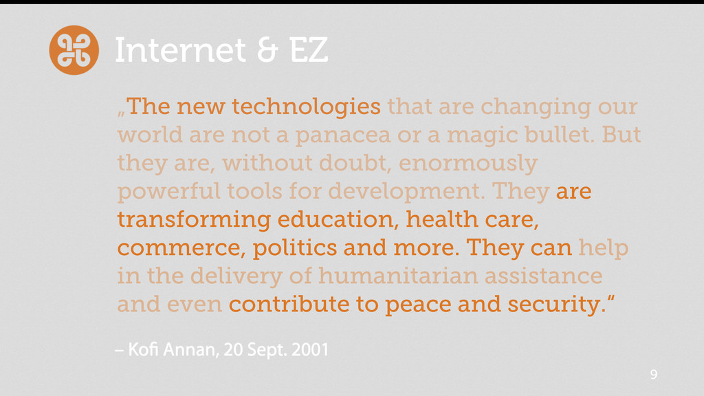 """Internet & EZ 9 """"The new technologies that are ..."""