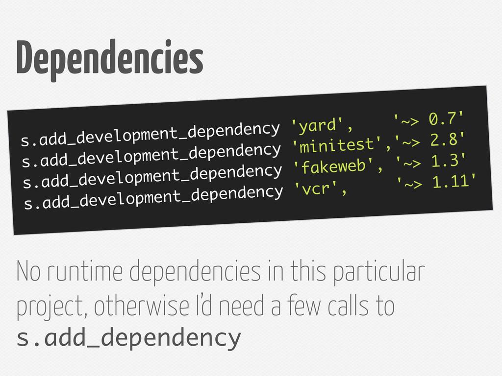s.add_development_dependency 'yard', '~> 0.7' s...