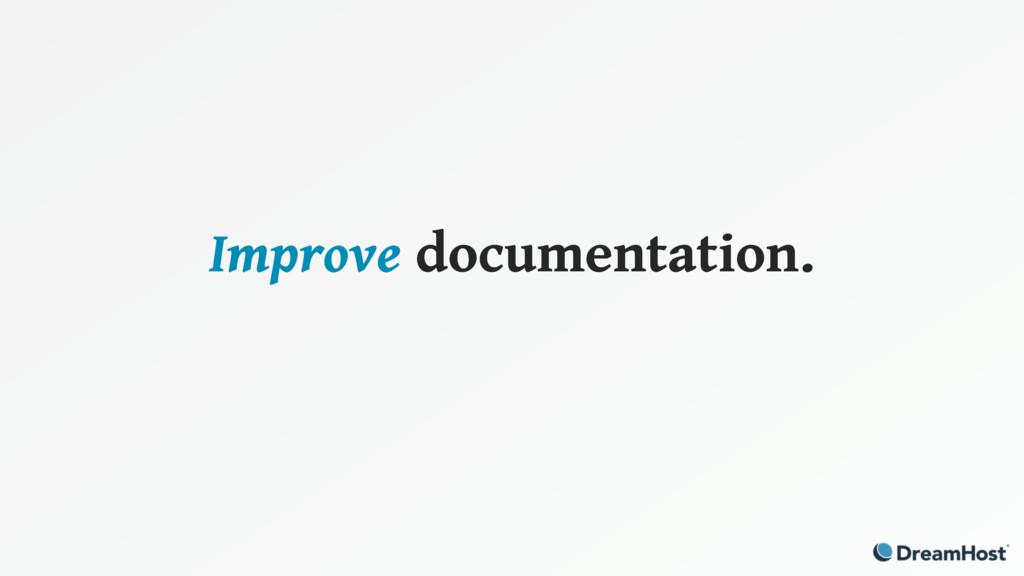 Improve documentation.