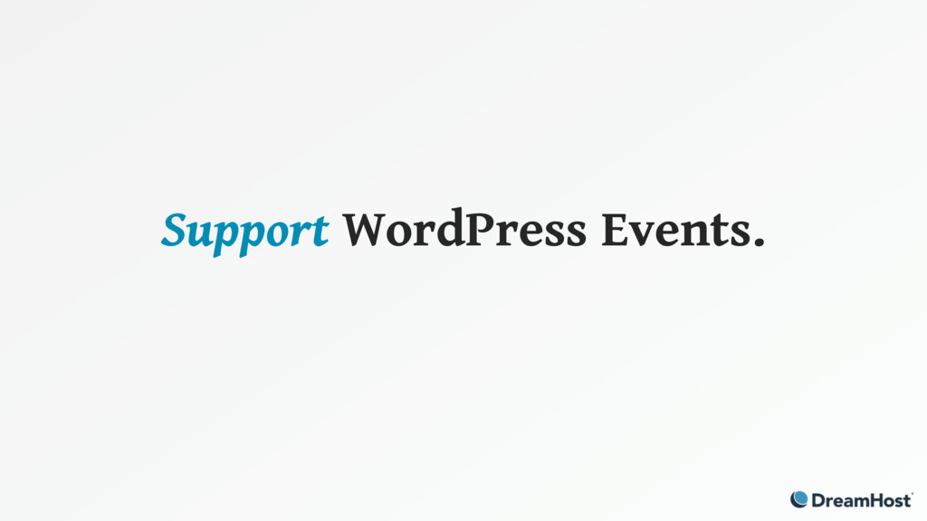 Support WordPress Events.